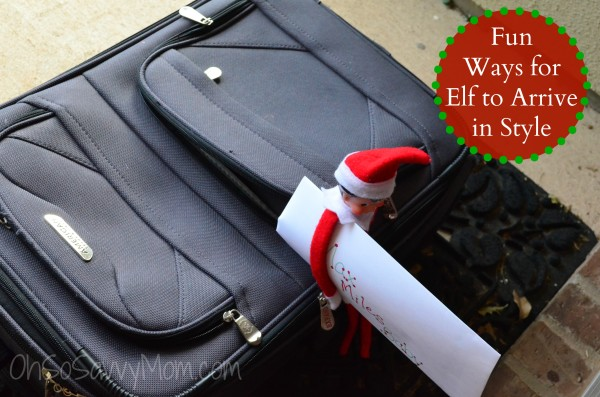 Fun ways for Elf to Arrive in Style