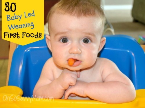 List Of First Foods For Baby Led Weaning