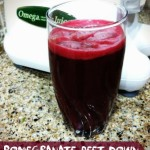 Pomegranate Beet Down – Juice Recipe the Whole Family Will Love!