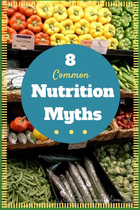 8 common nutrition myths
