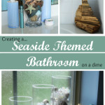 How to Create a Seaside Themed Bathroom on a Dime
