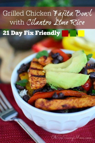 Grilled Chicken Fajita Bowls with Cilantro Lime Rice Recipe 21 Day Fix Friendly