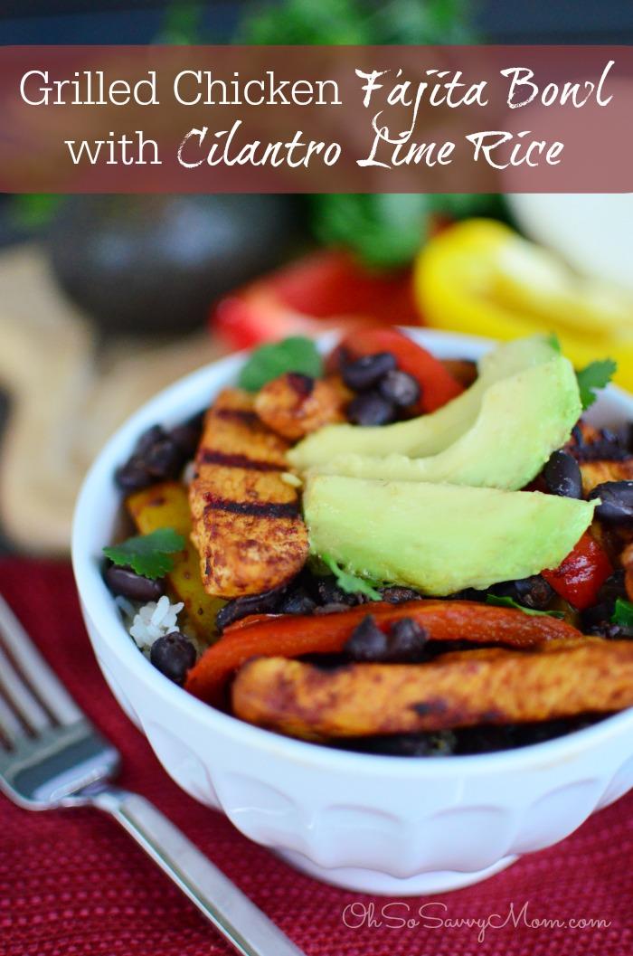 Grilled Chicken Fajita Bowls with Cilantro Lime Rice Recipe