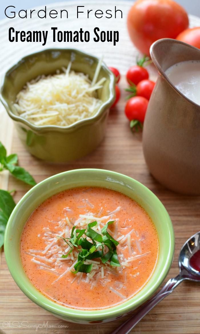 Garden Fresh, Creamy Tomato Soup