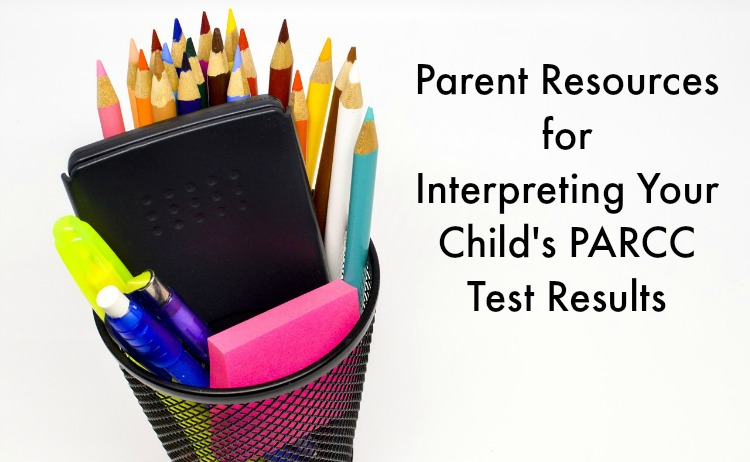 Understanding and Interpreting your child's PARCC Test Results