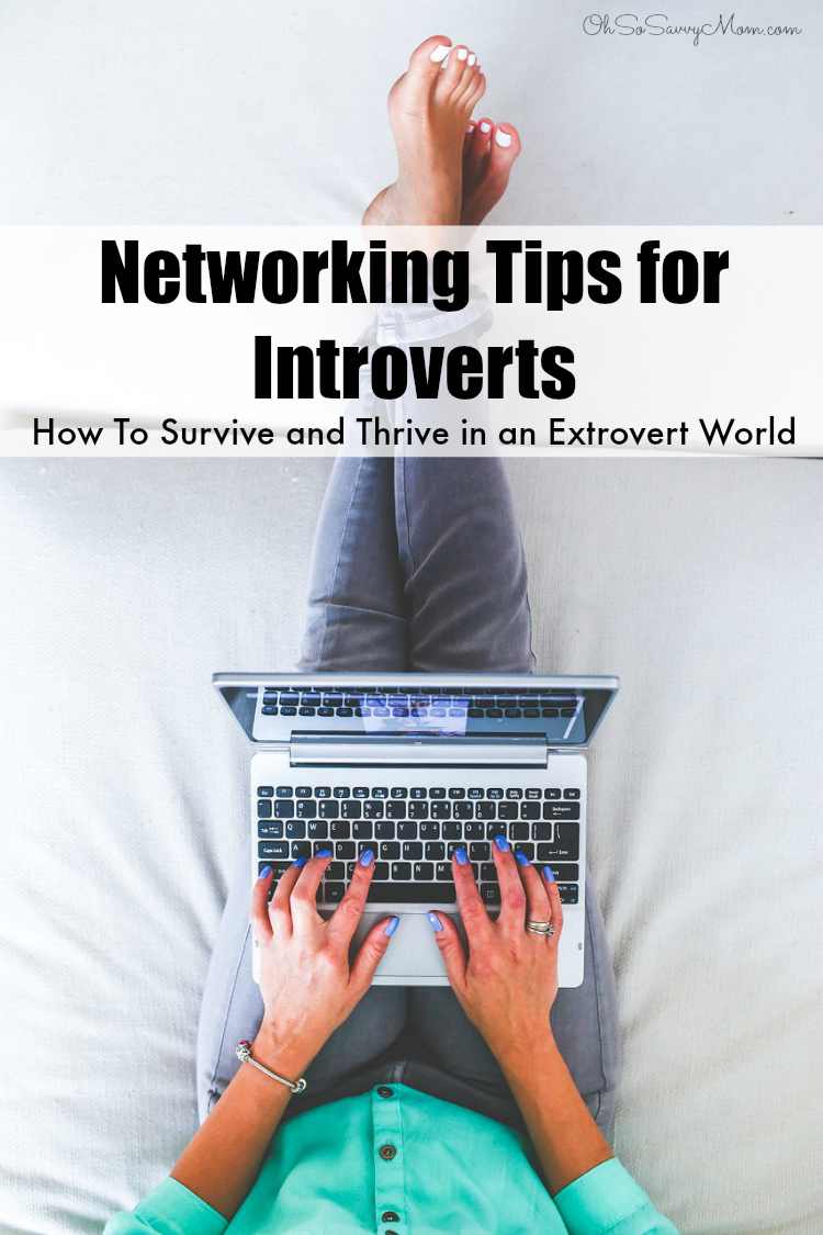 Networking Tips for Introverts - How to Survive and Thrive in an Extrovert World