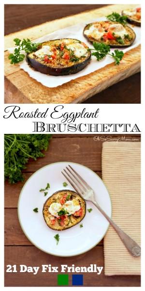 21 Day Fix Friendly Roasted Eggplant Bruschetta appetizer