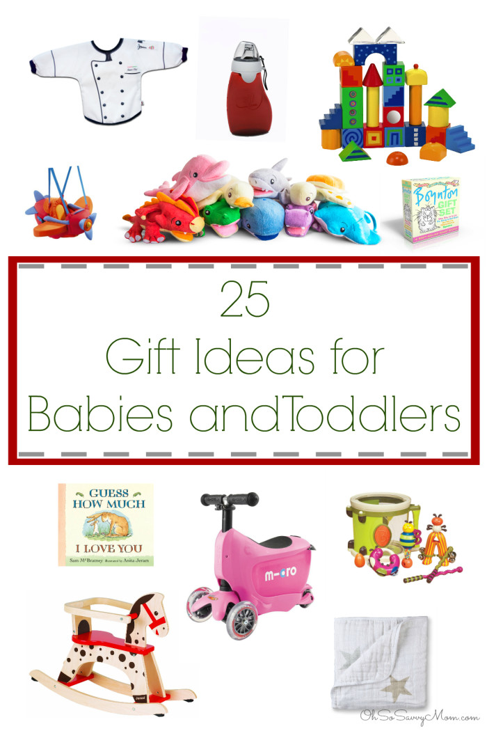 25 Gift Ideas for Babies and Toddlers