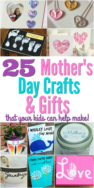 25 Mother's Day Crafts and Gifts the Kids Can Help You Make