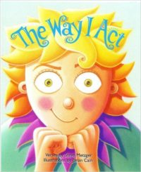 The Way I Act