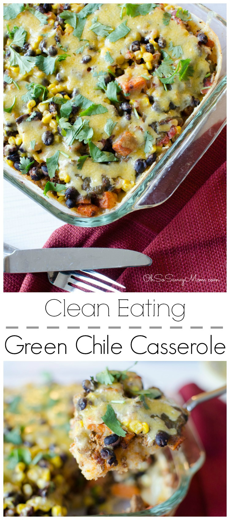 Green Chile Casserole Clean Eating Recipe